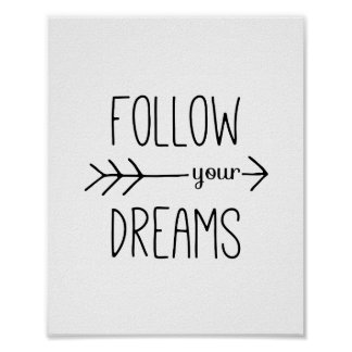 Follow Your Dreams Arrow Motivational Quote Poster