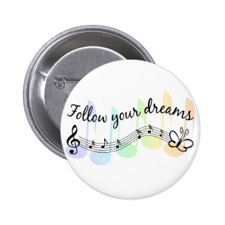 Follow Your Dreams 6 Cm Round Badge