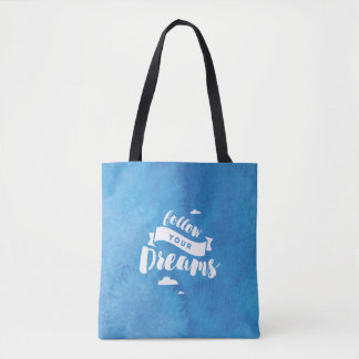 Follow Your Dreams Blue Watercolor Tote Bag