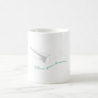 Follow Your Dreams Coffee Mug