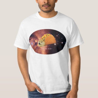Follow your dreams DOGE T-Shirt
