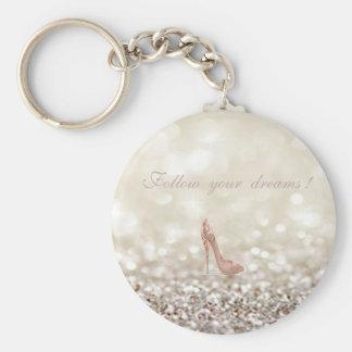 Follow your dreams, Glittery, Bokeh ,Heels, Key Ring