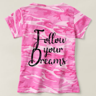 Follow Your Dreams! Inspirational Typography T-Shirt