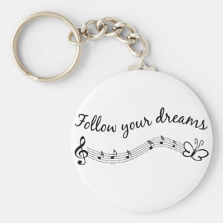 Follow Your Dreams Key Ring