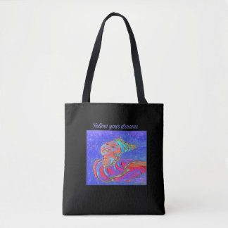Follow Your Dreams Maidenhead Tote Bag