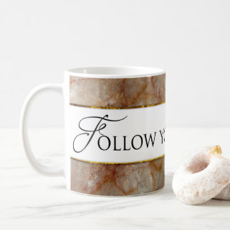 Follow Your Dreams Mug - MARBLE AFFECT