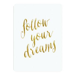 Follow Your Dreams Quote Faux Gold Foil Metallic 13 Cm X 18 Cm Invitation Card