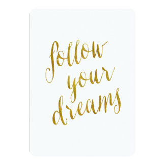 Follow Your Dreams Quote Faux Gold Foil Metallic Card