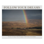 Follow Your Dreams - Rainbow Posters