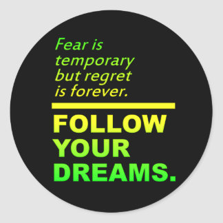 Follow Your Dreams stickers