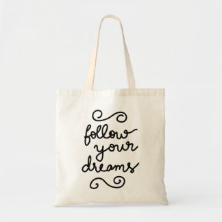 Follow Your Dreams Typography Modern Cute Budget Tote Bag