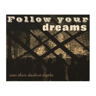 Follow Your Dreams Wooden Wall Art