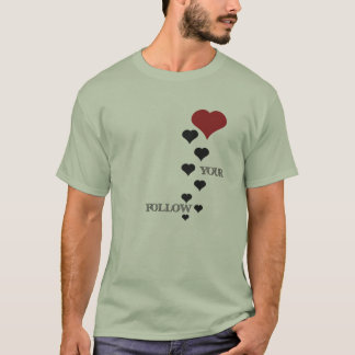 FOLLOW YOUR HEART 003a (HEARTS TRAIL) T-Shirt