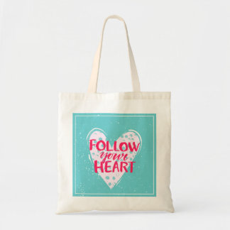 Follow Your Heart 2 Budget Tote Bag