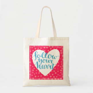 Follow Your Heart 3 Budget Tote Bag