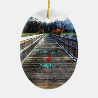 Follow Your Heart Across Bridge Into Light Ceramic Oval Decoration