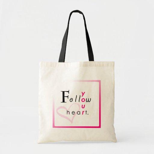 Follow Your Heart. Canvas Bags