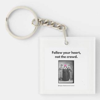 Follow Your Heart.... Key Ring