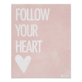 Follow your heart poster