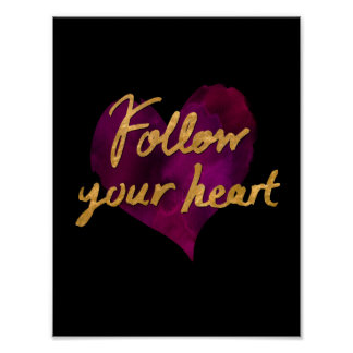 Follow Your Heart Poster (Black with Gold)