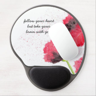 "Follow your heart / take your brain ""Gel Mousepad"" Gel Mouse Pad"