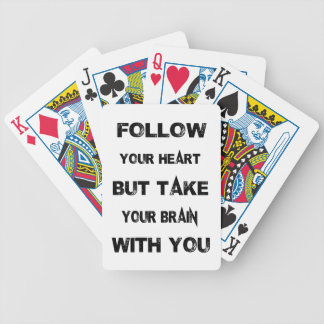 follow your heart take your brain with you bicycle playing cards