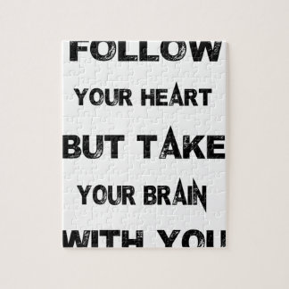 follow your heart take your brain with you jigsaw puzzle