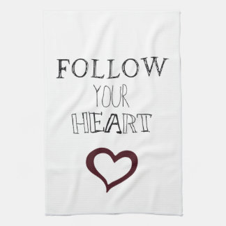Follow Your Heart Tea Towel