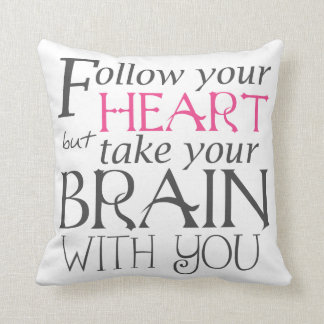 Follow Your Heart Text Design Pillow