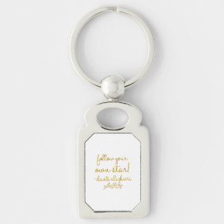 Follow Your Own Star Dante Gold Faux Foil Metallic Key Ring