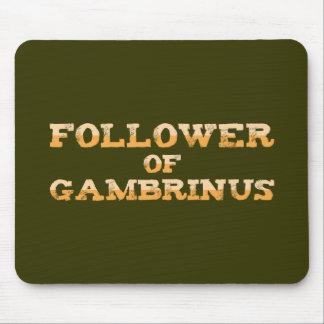 Follower OF Gambrinus Mousepads