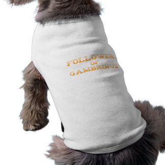 Follower OF Gambrinus Sleeveless Dog Shirt