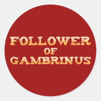 Follower OF Gambrinus Round Sticker