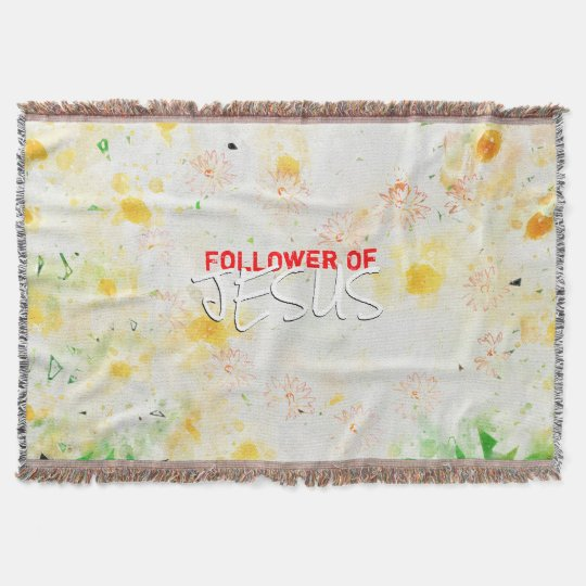 Follower Of JESUS Throw Blanket