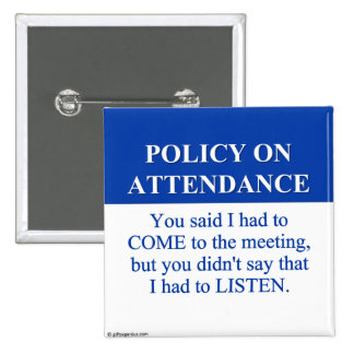 Following the Employee Attendance Policy (3) 15 Cm Square Badge