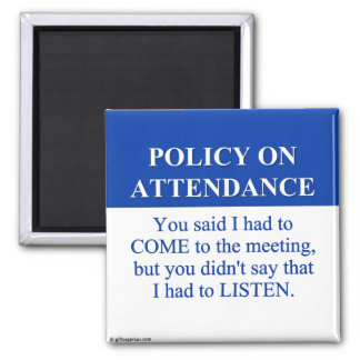 Following the Employee Attendance Policy (3) Magnet