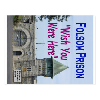 "Folsom Prison: ""Wish You Were Here""  #2 Postcard"