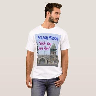Folsom Prison: Wish You Were Here shirt