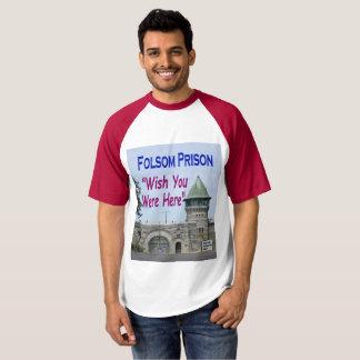 "Folsom Prison: ""Wish You Were Here"" T-Shirt"