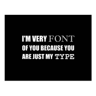 Font Of You My Type Postcard