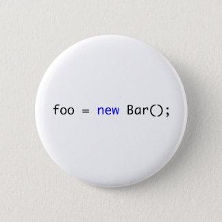 foo = new Bar(); 6 Cm Round Badge