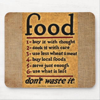 Food - Don't waste it Vintage Mouse Pad