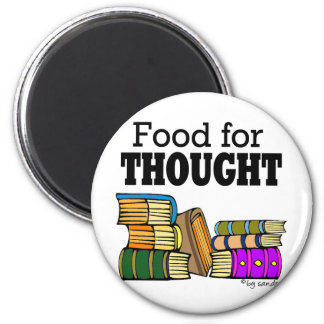 Food for Thought 6 Cm Round Magnet