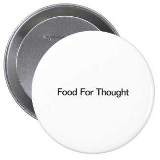 Food For Thought Pinback Button