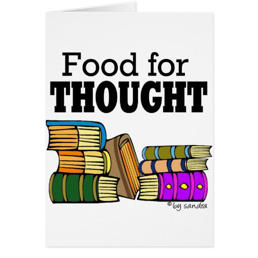 Food for Thought Greeting Card