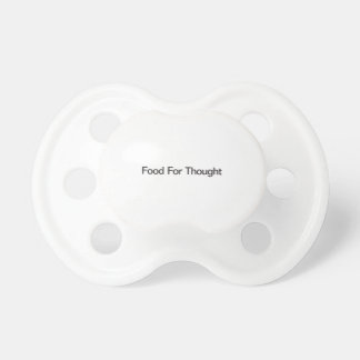 Food For Thought Baby Pacifier