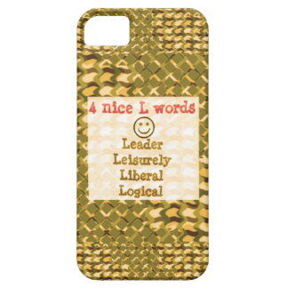 FOOD for THOUGHT: Leader, Logical,Liberal LOWPRICE iPhone 5 Cases