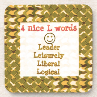 FOOD for THOUGHT: Leader, Logical,Liberal LOWPRICE Coaster