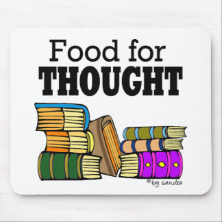 Food for Thought Mouse Pad
