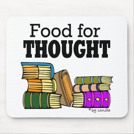 Food for Thought Mouse Pads